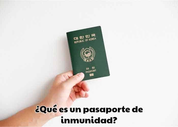 que es un pasaporte de inmunidad